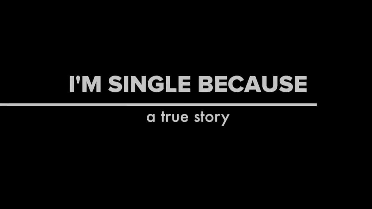 I'm Single Because: Relationship Civil War